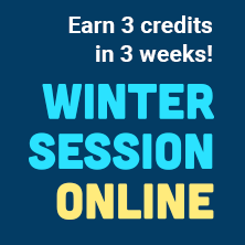 Earn 3 Credits in 3 weeks Winter Session Online